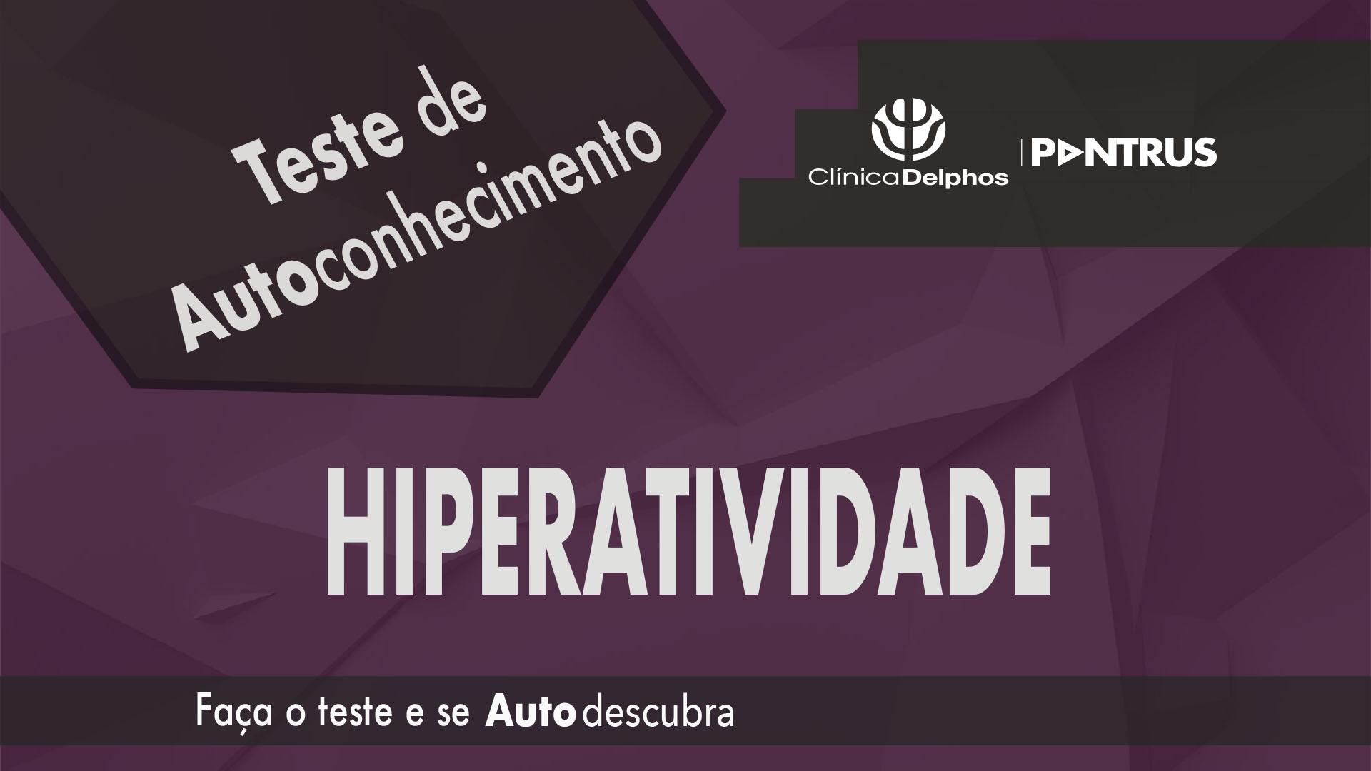 Teste Hiperatividade