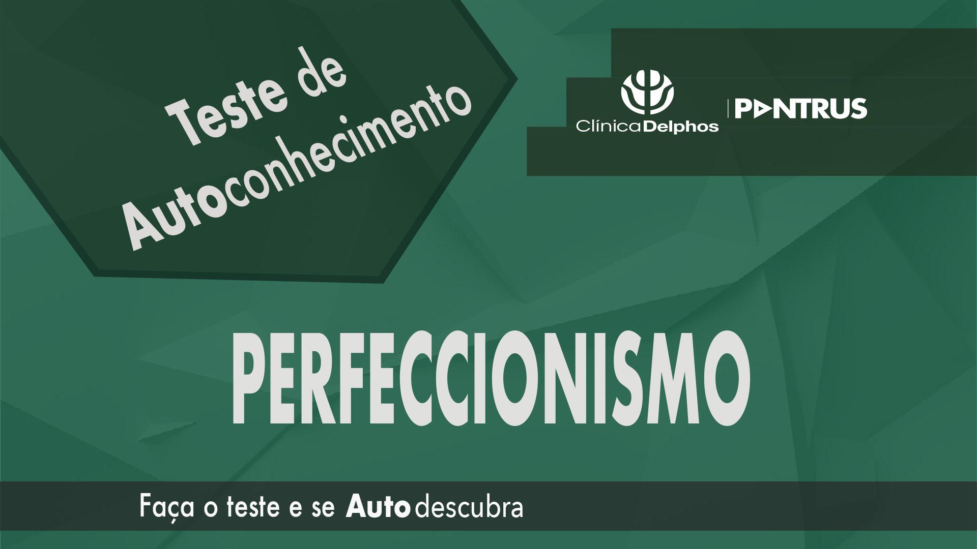 Teste Perfeccionismo