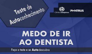 Teste Medo de Dentista